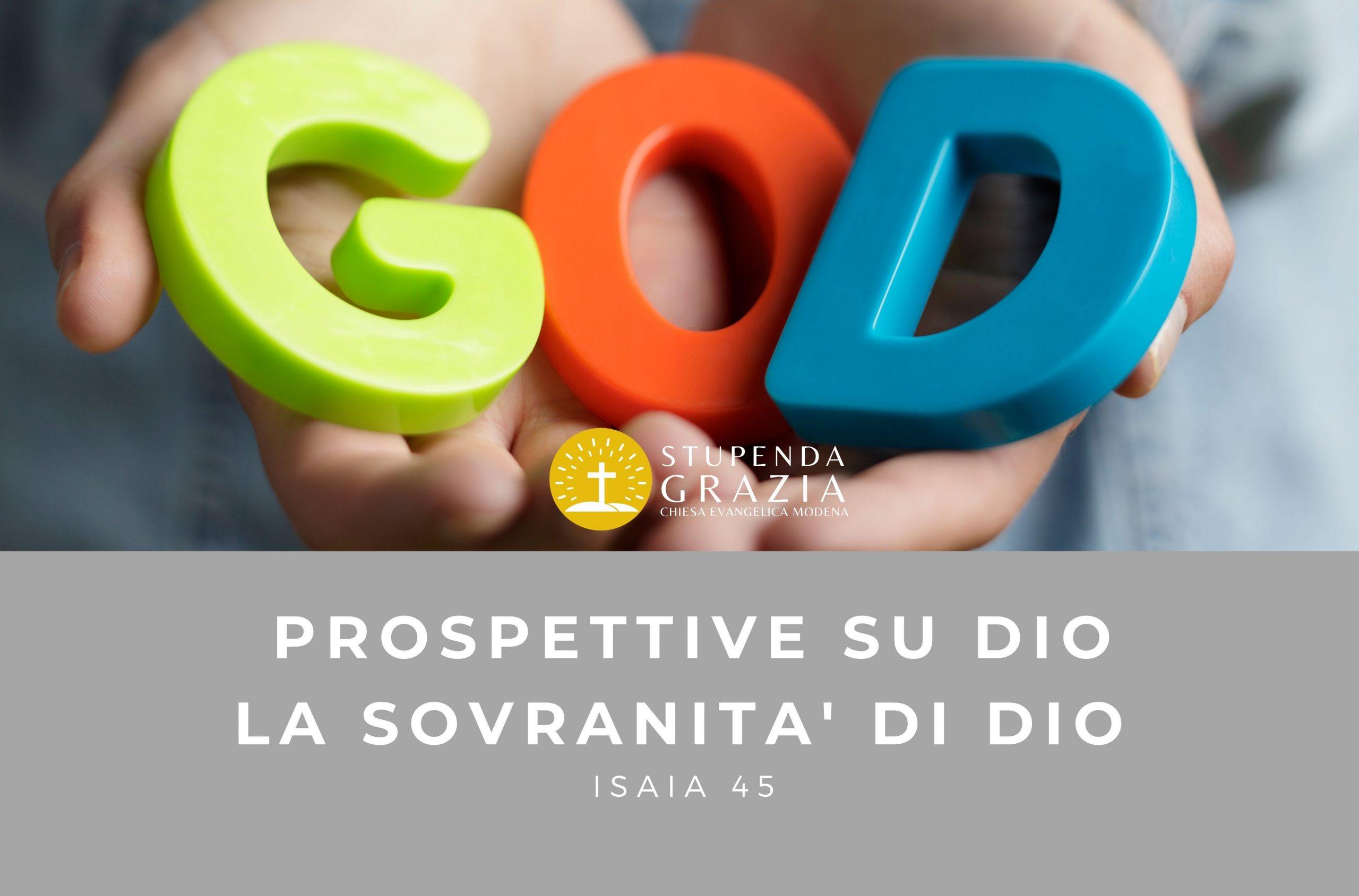 PROSPETTIVE SU DIO – LA SOVRANITA' DI DIO